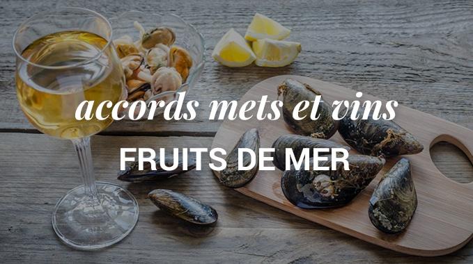 accord vins et fruits de mer