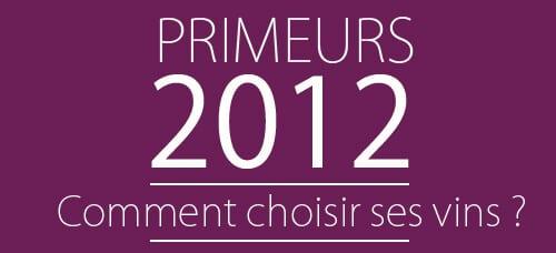 Primeur-2012-choisir-vins