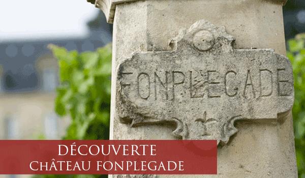 Partons à la découverte du Grand Cru Classé Château Fonplégade