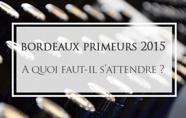 Bordeaux-primeurs-2015