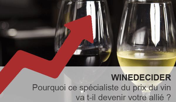 Winedecider specialiste du prix du vin