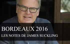 James Suckling note les Bordeaux Primeurs 2016 - cavissima