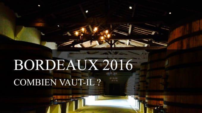 Combien vaut le Bordeaux 2016 ?