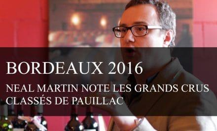 Bordeaux Primeurs 2016 : Neal Martin note les Grands Crus Classés de Pauillac - cavissima