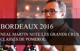 Bordeaux Primeurs 2016 : Neal Martin note les Grands Crus Classés de Pomerol - cavissima