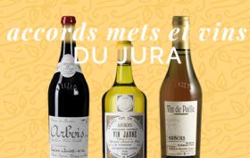Accords mets et vins du Jura